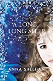 Anna Sheehan A Long, Long Sleep