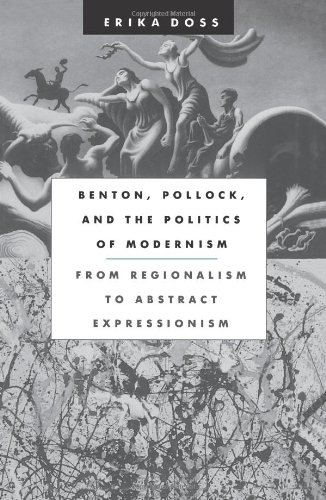 Benton, Pollock, and the Politics of Modernism: From...