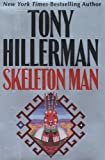 Skeleton Man (Joe Leaphorn/Jim Chee Novels)