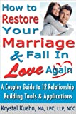 Retore Your Marriage & Fall in Love Again
