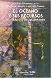img - for El oc ano y sus recursos, XII. El futuro de los oc anos (Literatura) (Spanish Edition) book / textbook / text book
