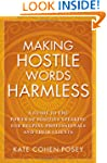 Making Hostile Words Harmless: A Guid...