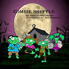 Zombie Shuffle (       UNABRIDGED) by Mary Reason Theriot Narrated by Chase Michaels