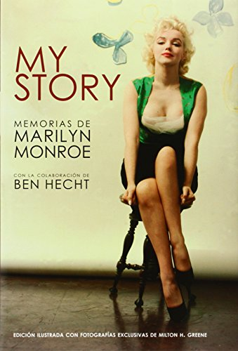 My Story. Memorias De Marilyn Monroe (Biblioteca Maledicta)