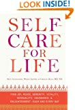 Self-Care for Life: Find Joy, Peace, Serenity, Vitality, Sensuality, Abundance, and Enlightenment - Each and Every Day