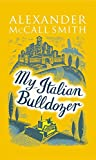 img - for My Italian Bulldozer book / textbook / text book