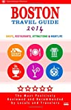 Boston Travel Guide 2014: Shop, Restaurants, Attractions & Nightlife in Boston (City Travel Guide 2014)