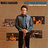Okie From Muskogee (Live In Muskogee, Oklahoma/1969)