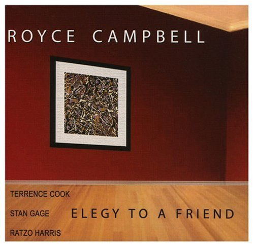 Elegy To A Friend by Royce Campbell (2006-09-11) (Elegies A Song Cycle compare prices)