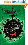 Das Buch Emerald: - Band 1 - Die Chro...