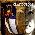 Dubose, Clay - These Days [Audio CD]<br>$427.00