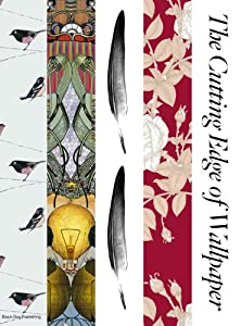 The Cutting Edge of Wallpaper (Interior Design) from Black Dog Publishing