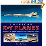 American X & Y Planes, Vol. 2: Experimental Aircraft Since 1945 (Crowood Aviation)