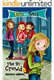 Book 1: The 'In' Crowd (Life With Stef)