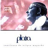 Plata: Canciones De Origen Mapuche