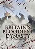 Britain's Bloodiest Dynasty: The Plantagenets [DVD]