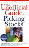 The Unofficial GuideTM to Picking Stocks