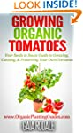 Growing Organic Tomatoes: Your Seeds...