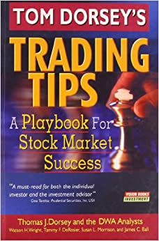 Tom Dorsey's Trading Tips: A Playbook for Stock Market