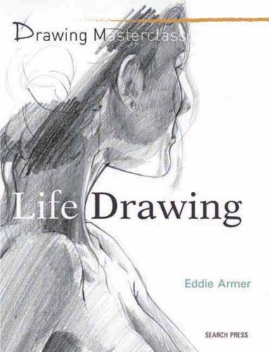 Life Drawing (Drawing Masterclass)
