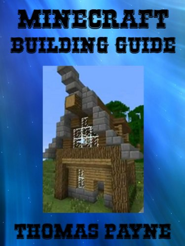 10 books of thomas payne minecraft building guide house for Home building guide