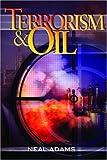 Terrorism & Oil (0878148639) by Neal Adams