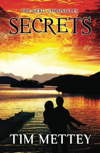 Secrets: The Hero Chronicles (Volume 1)