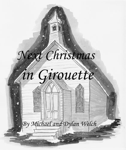 Next Christmas in Girouette (Adventures in Girouette Book 1)