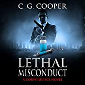 Lethal Misconduct: Corps Justice, Book 6 | C. G. Cooper