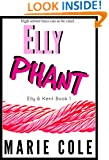 Ellyphant (Elly & Kent Book 1)