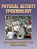img - for Physical Activity Epidemiology book / textbook / text book
