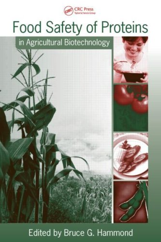Food Safety of Proteins in Agricultural Biotechnology (Food Science and Technology)