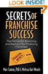 Secrets of Franchise Success: The For...