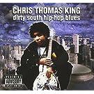 Dirty South Hip-Hop Blues