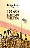 1898 La perdida de Filipinas