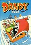echange, troc - - The Dandy Book 1981 (Annual)