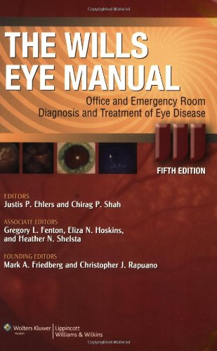 The Wills Eye Manual: Office And Emergency Room Diagnosis And Treatment Of Eye Disease (Rhee, The Wills Eye Manual)