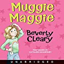 Muggie Maggie Audiobook by Beverly Cleary Narrated by Kathleen McInerney
