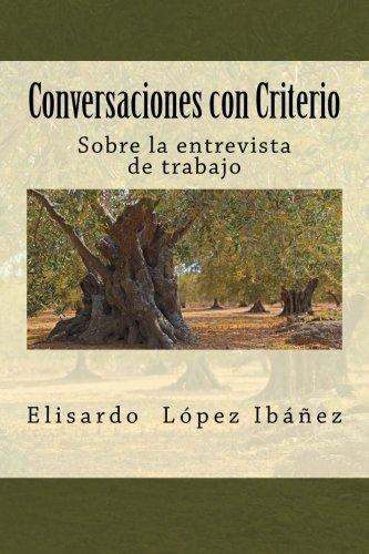 Conversaciones con Criterio: Sobre la entrevista de trabajo