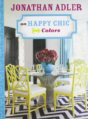 Jonathan Adler on Happy Chic Colors