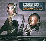 Progression Sessions, America Live 2001