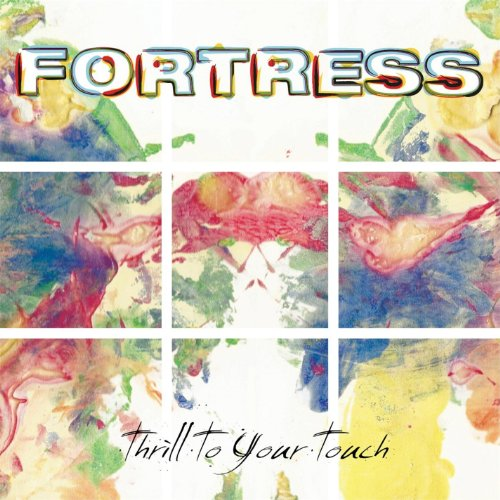 Fortress - Thrill to Your Touch