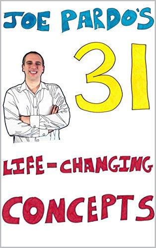 Joe Pardo's 31 Life-Changing Concepts by Joe Pardo ebook deal