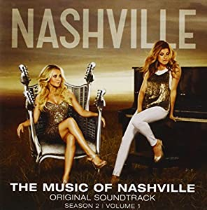 The Music Of Nashville Original Soundtrack: Season 2, Volume 1