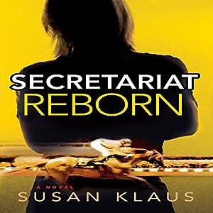 Secretariat Reborn Audiobook