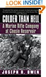 Colder Than Hell: A Marine Rifle Comp...