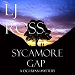Sycamore Gap: The DCI Ryan Mysteries, Book 2 | LJ Ross