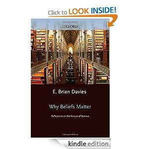 Why Beliefs Matter - E. Brian Davies