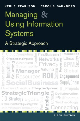 Managing and Using Information Systems A Strategic Approach111828738X