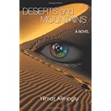 Deserts and Mountains: A Novel ~ Yilmaz Alimoglu